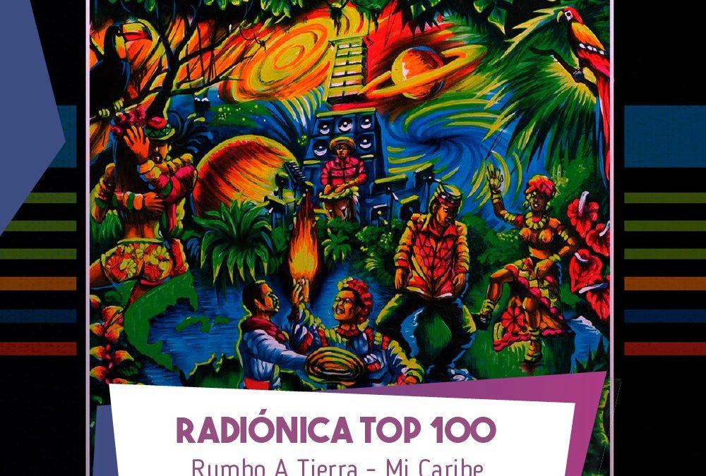 Mi Caribe #1 en el Top 100 2017 de Radiónica